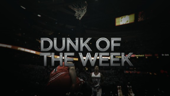 Dunk of the Week 1.31
