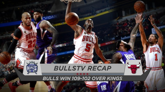 BullsTV Recap: Bulls 109, Kings 102 - 3.21.16