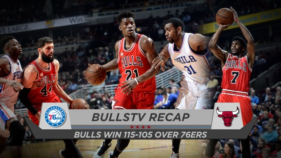 BullsTV Recap: Bulls 115, Sixers 105 - 4.13.16
