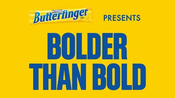 Butterfinger 'Bolder than Bold' Moment - 4/23/16