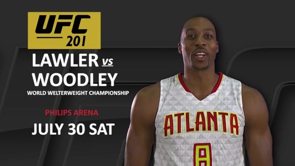 Dwight Howard Gets Pumped For UFC 201