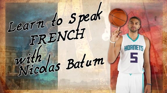 Learn to Speak French w/ Nic Batum - 12/9/15