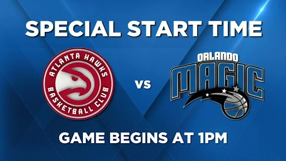 Magic vs. Hawks Start Time Sunday at 1PM
