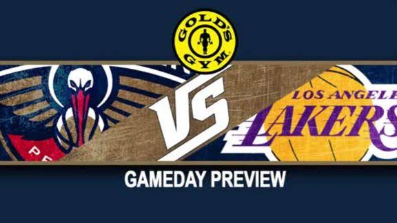 Gameday Preview presented by Gold's Gym: Pelicans vs Lakers 4-8-16
