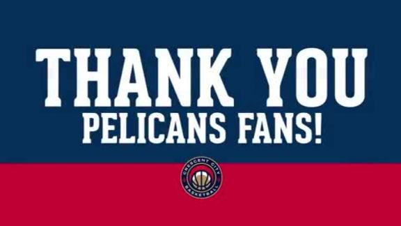 Thank You Pelicans Fans 2016