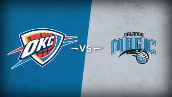 Thunder vs. Magic Recap - 2/3