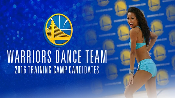 2016-17 Warriors Dance Team Training Camp Candidates